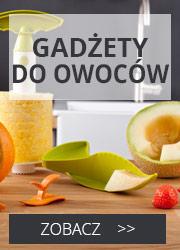 Gadżety do owoców